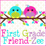 First Grade Friend Zee