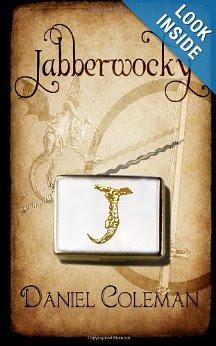 http://www.amazon.com/Jabberwocky-Daniel-Coleman/dp/1461047374/ref=sr_1_2?s=books&ie=UTF8&qid=1378276266&sr=1-2