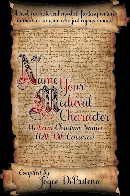 Name Your Medieval Character by Joyce DiPastena