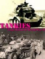 Tankies Tank Heroes of World War 2 - BBC Tankies Tank Heroes of World War 2