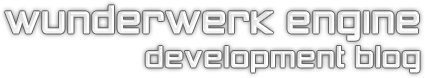 Wunderwerk Engine Development Blog