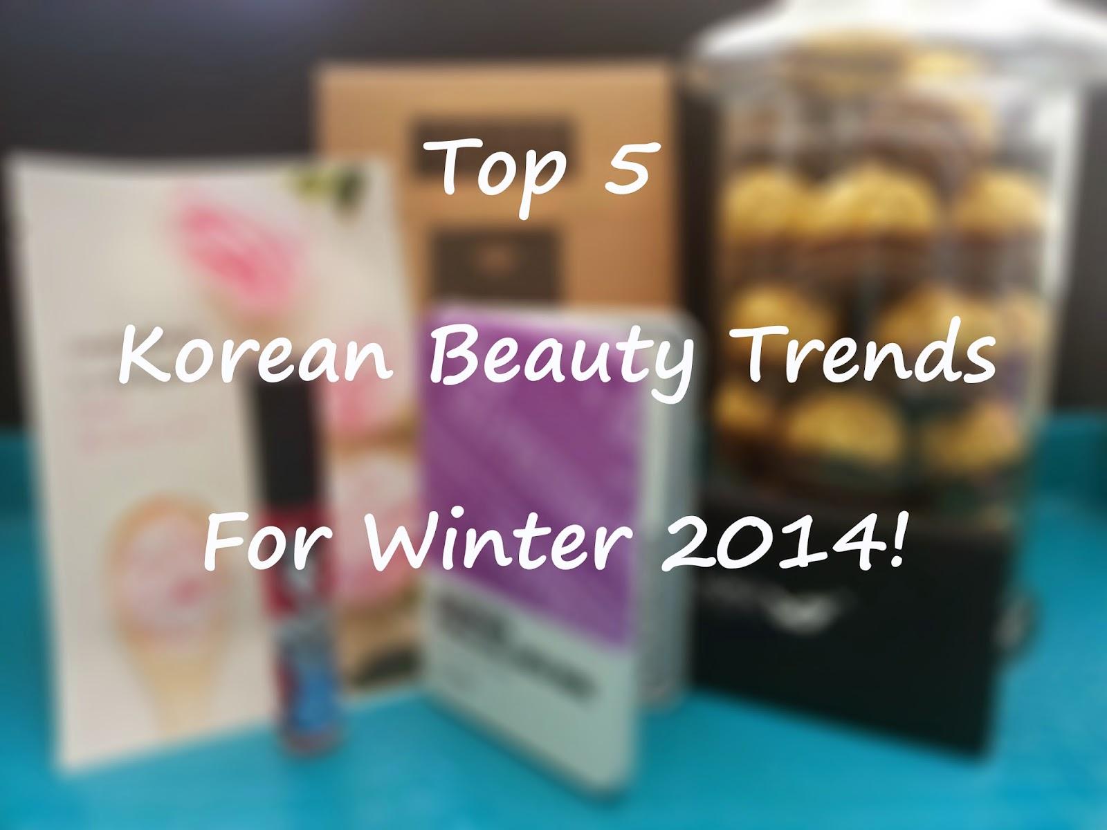 Top 5 Korean Beauty Trends For Winter 2014
