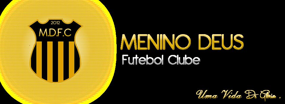 MENINO DEUS Futebol Clube