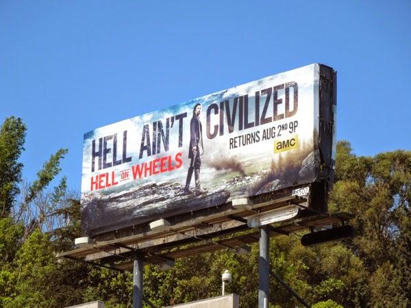 Hell on Wheels 4 Hell Ain't Civilized billboard