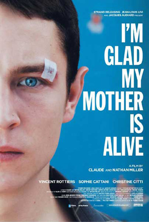 Im Glad My Mother Is Alive (2009)