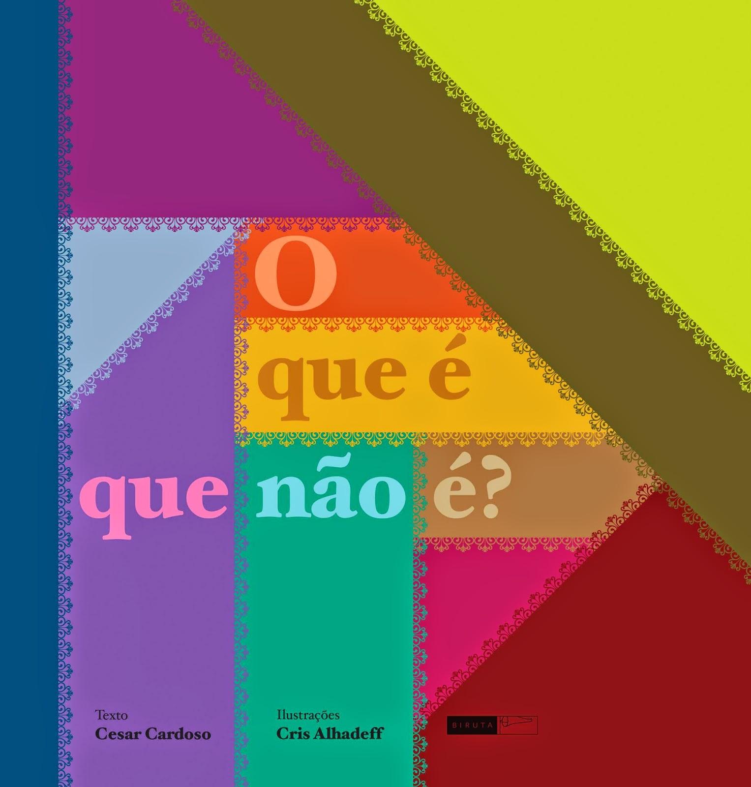 http://www.editorabiruta.com.br/livro/o-que-e-que-nao-e/