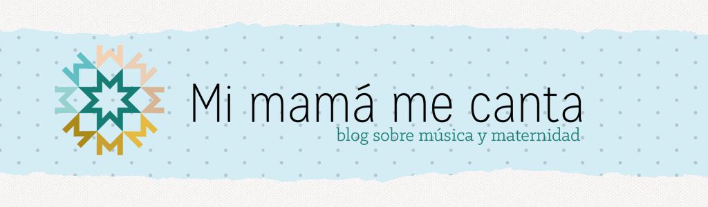 mi mamá me canta
