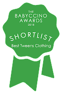 Babyccino Awards 2018 - SHORTLISTED BEST TWEENS CLOTHING