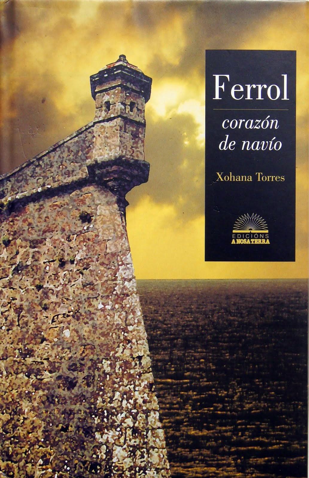 Ferrol, corazón de navío