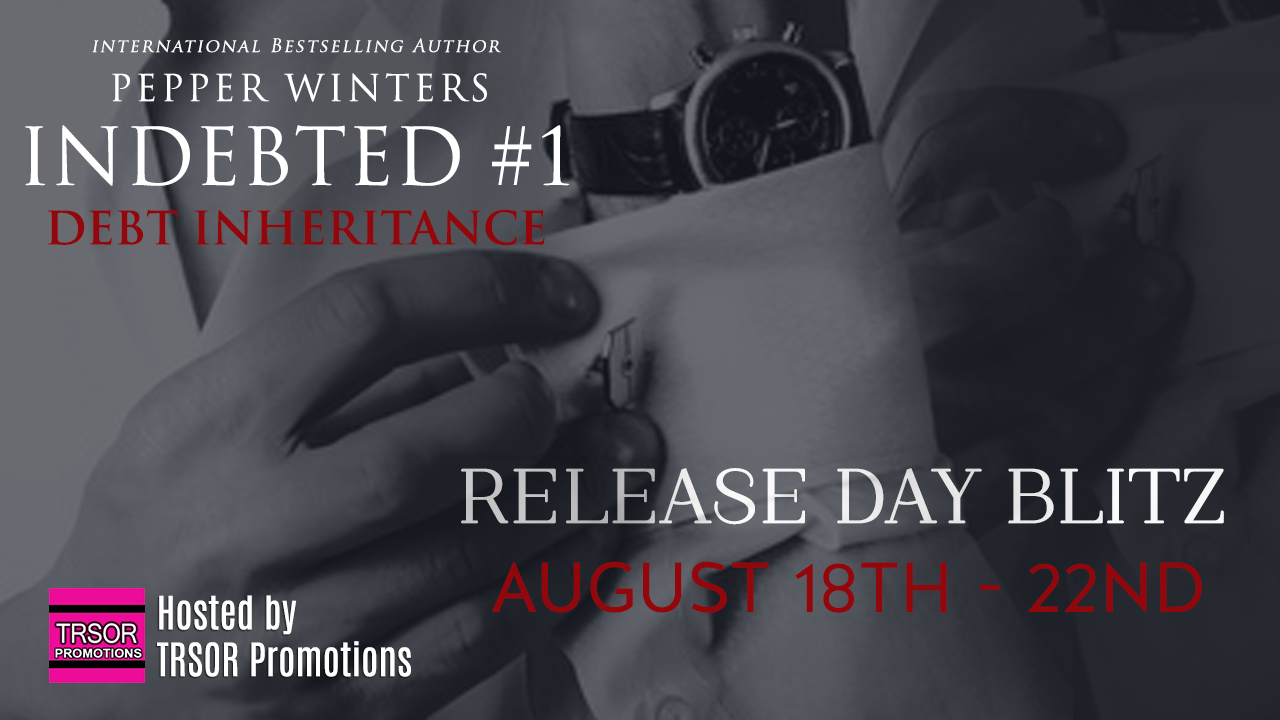 Release Day Blitz: Debt Inheritance by Pepper Winters + Giveaway (INT)