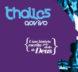 Thalles Roberto - Uma História Escrita Pela Dedo de Deus (CD 1) 2011