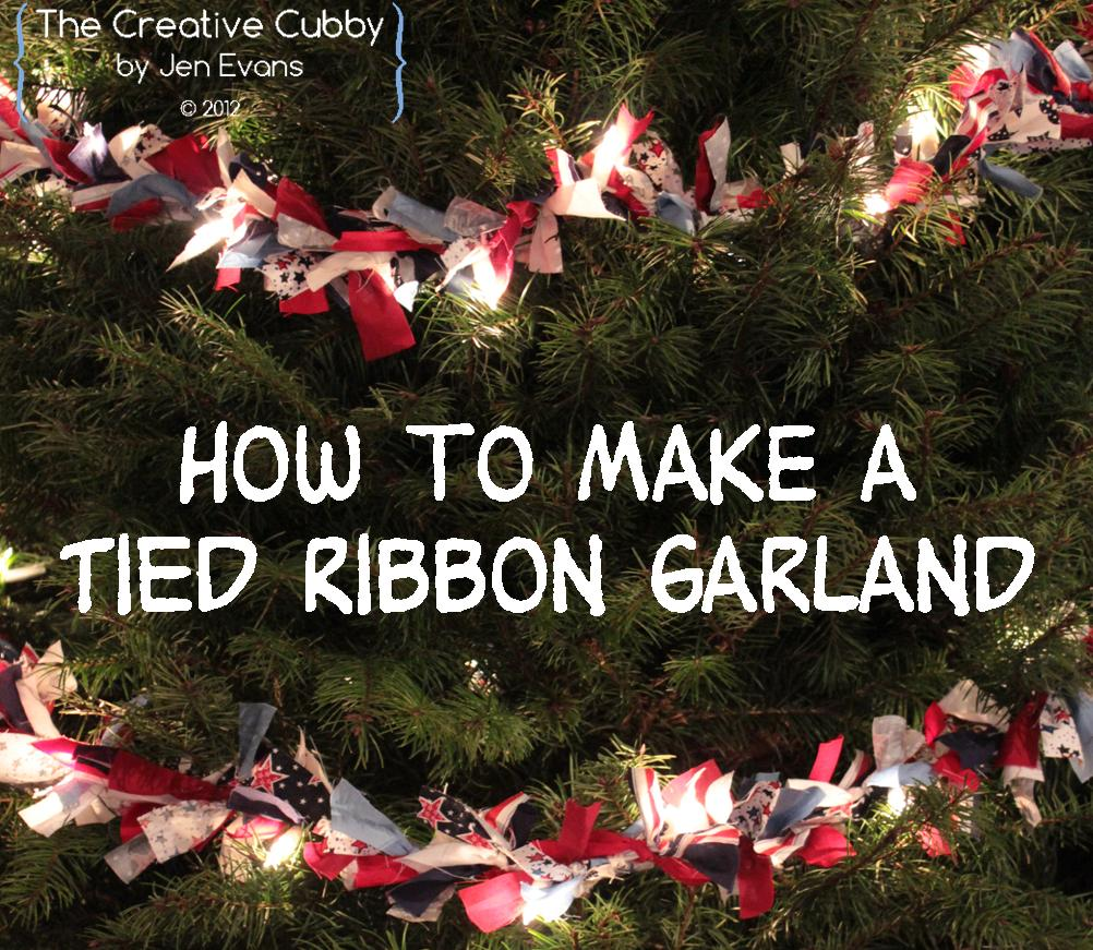 The creative cubby tied ribbon christmas tree garland Christmas tree ribbon garland