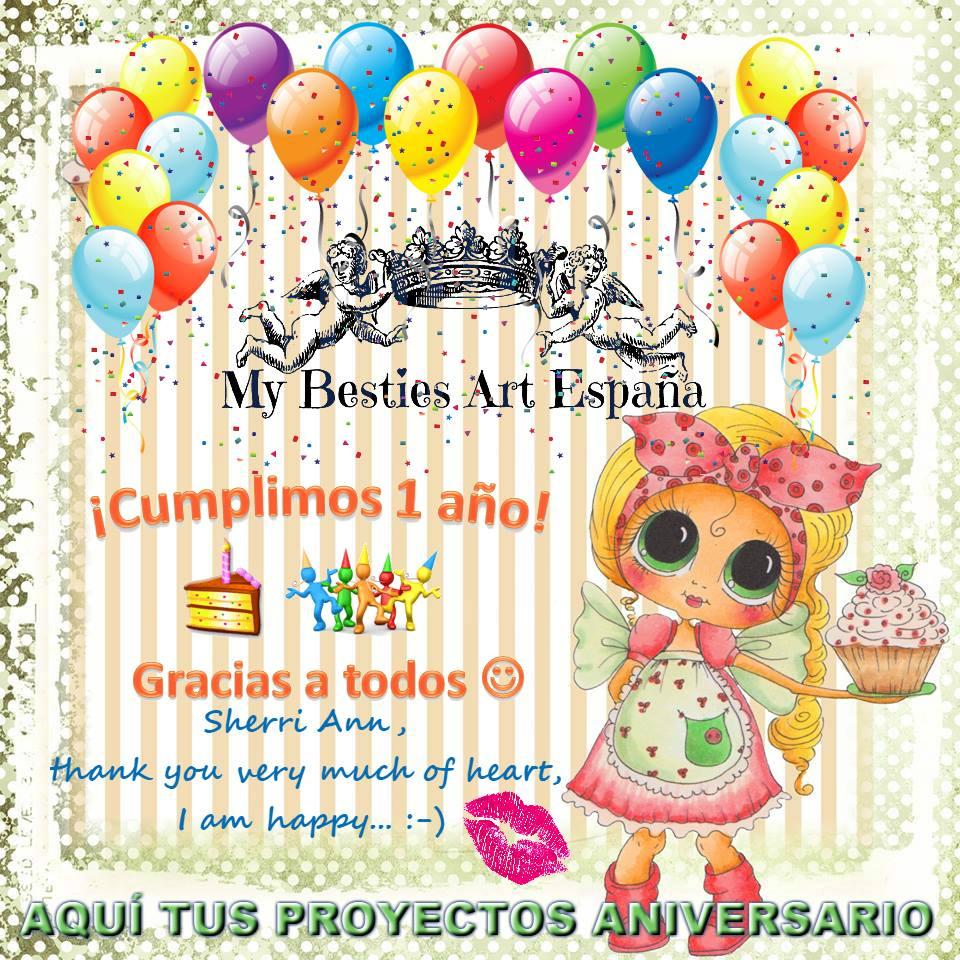1° ANIVERSARIO MY BESTIES ART ESPAÑA