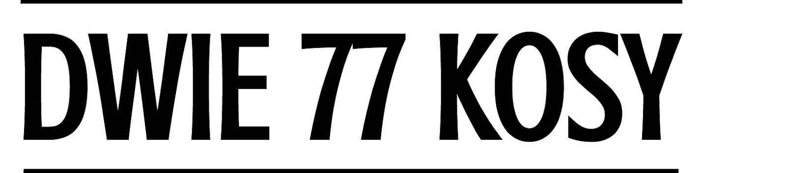DWIE 77 KOSY