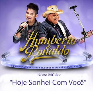 Humberto e Ronaldo – Hoje Sonhei Com Você – Mp3 (2013)