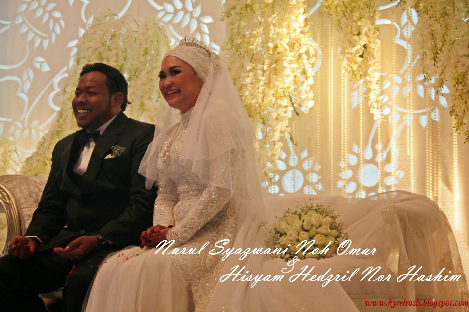 Akad Nikah Nurul Syazwani Noh Omar &  Hisyam Hedzril Nor Hashim