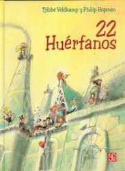 22 HUÈRFANOS