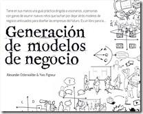 Modelo Canvas. Generar, Describir, Analizar, Diseñar e Innovar Modelos de Negocio