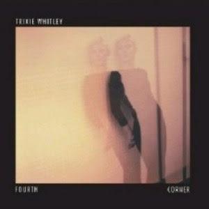 Trixie Whitley - Fourth Corner (2013)