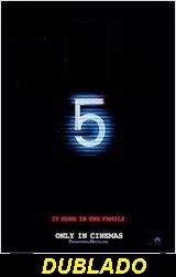 Atividade Paranormal 5 dublado