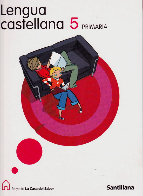 Libro Lengua Castellana 5 Primaria Santillana Casa Saber Pdf