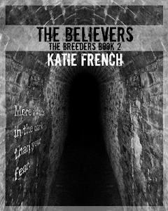 THE BELIEVERS by Katie French