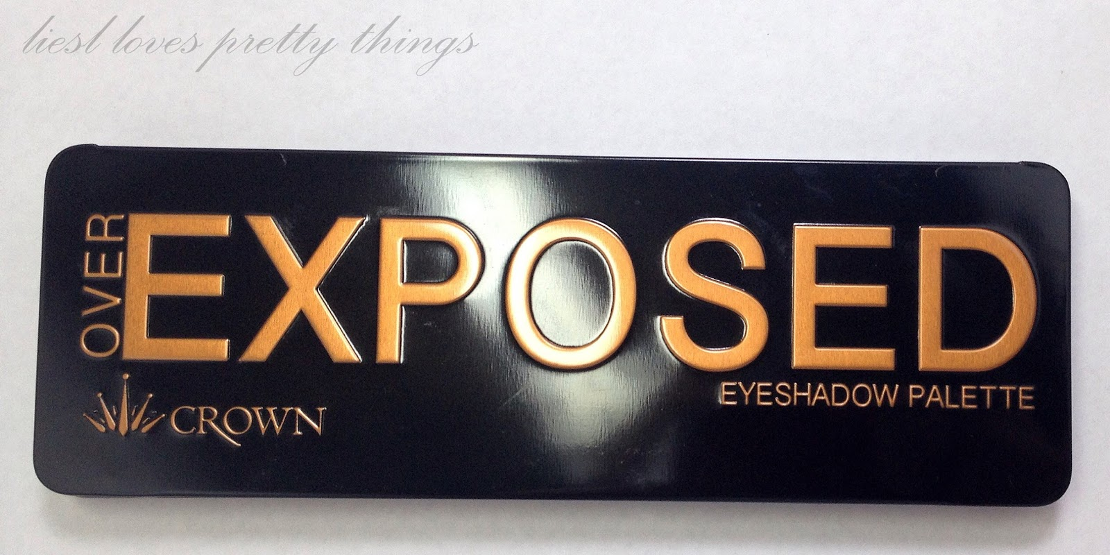 Crown Over Exposed Eyeshadow Palette swatches and review