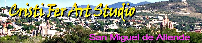 Cristi Fer Art Studio, San Miguel de Allende