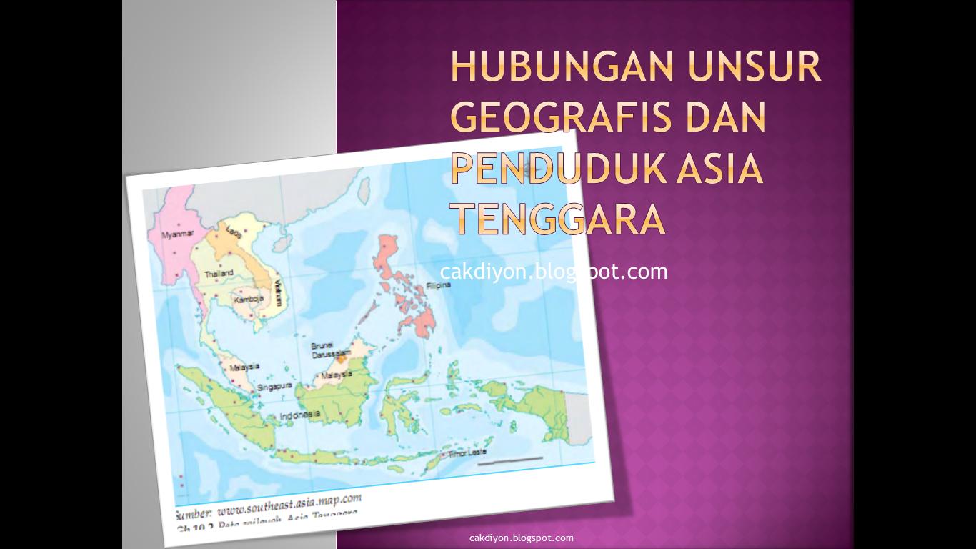 Hubungan Unsur Geografis Dan Penduduk Asia Tenggara Rangkuman Materi