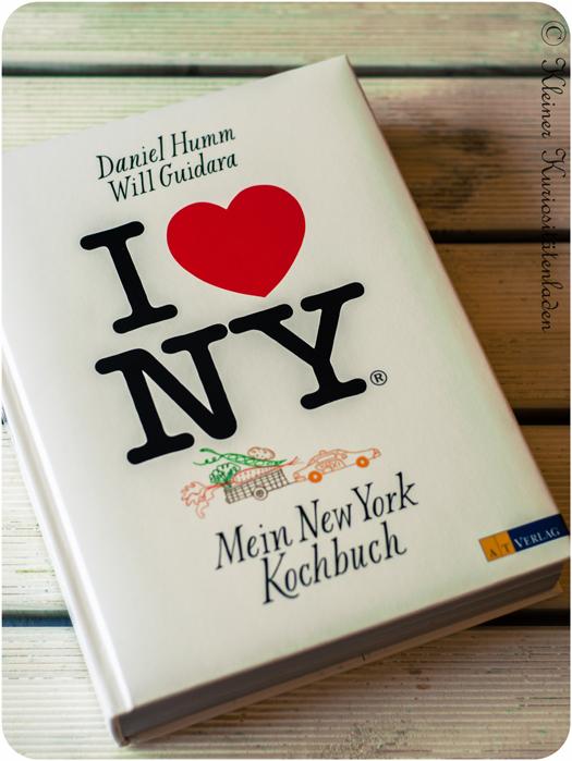 I ❤ NY: Mein New York Kochbuch von Daniel Humm und Will Guidara