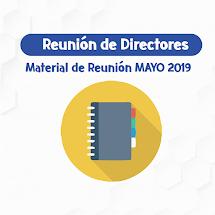 MATERIAL REUNIÓN DE DIRECTORES MAYO 2019