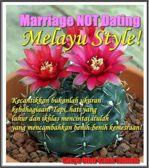 Marriage Not Dating Melayu Stail!