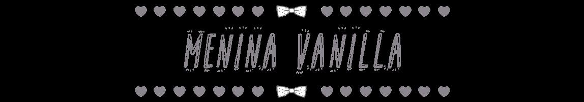 Menina Vanilla