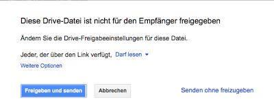 Warnhinweis in Gmail, wenn eingefügte Dateien noch nicht für den Empfänger freigegeben wurden.