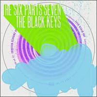 [2003] - The Six Parts Seven - The Black Keys [EP]