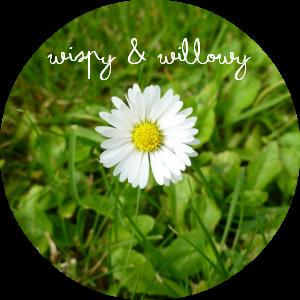 Wispy and Willowy