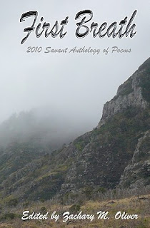 http://www.amazon.com/First-Breath-Savant-Anthology-Poetry-ebook/dp/B0051BU1HU/ref=sr_1_3?s=books&ie=UTF8&qid=1443572865&sr=1-3
