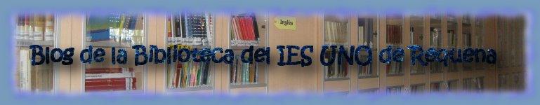 Blog de la Biblioteca del IES UNO de Requena