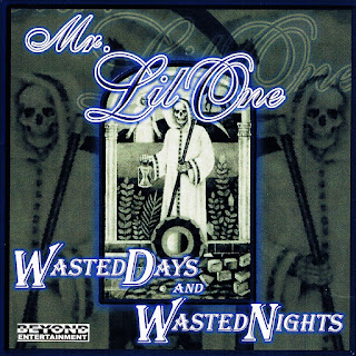 Mr. Lil' One - Wasted Days & Wasted Nights (1999)