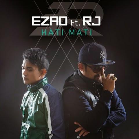 Ezad (Exists) feat. RJ - Hati Mati MP3