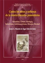 Contra los mitos y sofismas de las «teorías literarias» posmodernas