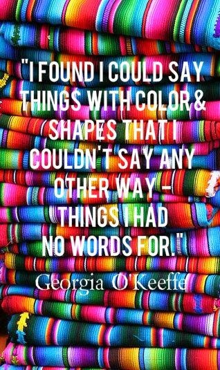 Georgia O'Keefe art quote