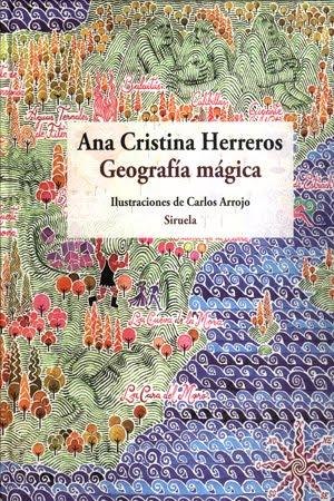 http://1.bp.blogspot.com/-8GE6PijS4-w/TdKfAdz3F9I/AAAAAAAACyw/0UKwb0u39ko/s1600/geografia_magica_ana_cristina_herreros.jpg