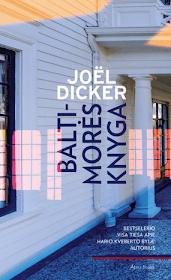 """Šiuo metu skaitau: Joel Dicker """"Baltimorės knyga"""""""