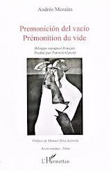 """""""PRÉMONITION DU VIDE / PREMONICIÓN DEL VACÍO"""""""