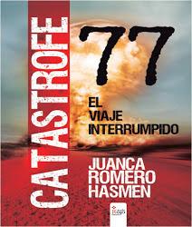 Catástrofe 77, el viaje interrumpido