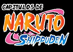 Capitulos de Naruto Shippuden en español