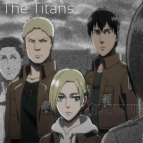 The Titans - Shingeki no Kyojin
