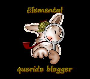 http://quemasquemedaigual.blogspot.com.es/2014/06/elemental-querido-blogger.html