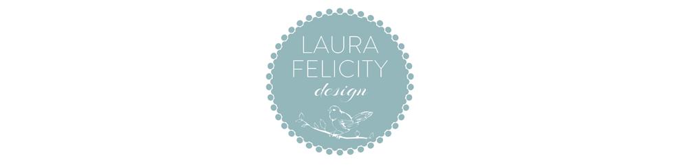 Laura Felicity Design